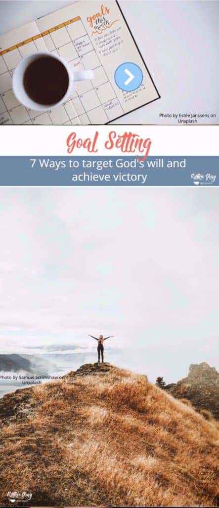 Goal setting: how to target God's will and achieve victory with 7 key steps. Featuring Grace Goals; experience real transformation this year! #goalsetting