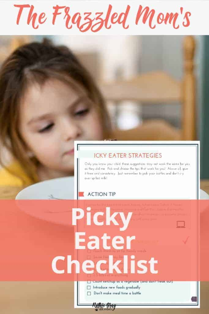 The frazzled mom's picky eater checklist. For moms who's kids sit at the table and stare at their food. Learn how to make peace with dinner time!