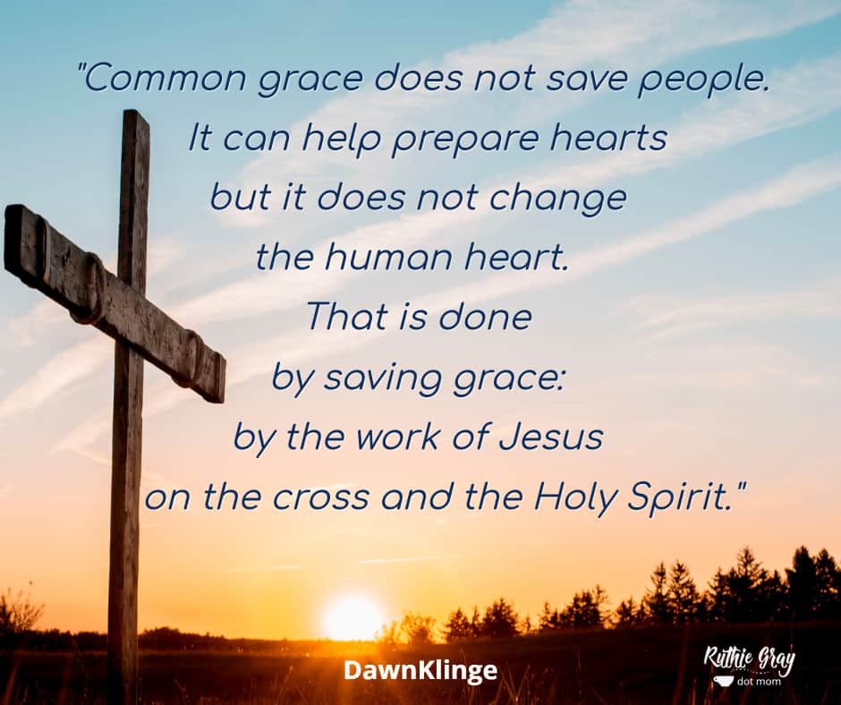 6 ways God's powerful grace benefits everyone (not just Christians). What is the difference between common grace and saving grace from Scripture?
