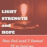 How God is our Light, Strength, and Hope –  52 Verses