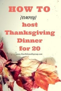 How to simply host Thanksgiving Dinner for 15-20 people. Simple planning and hosting ideas for an easy holiday buffet.