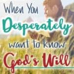 SEEKING GOD'S WILL FOR YOUR LIFE