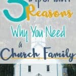 Three reasons why you need a church family