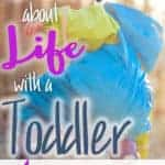 What I forgot about life with a toddler (4 simple tips for moms and grandmas)