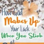 How God makes up your lack when you stink at compassion