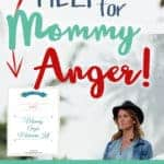 Do you need a mommy anger makeover?