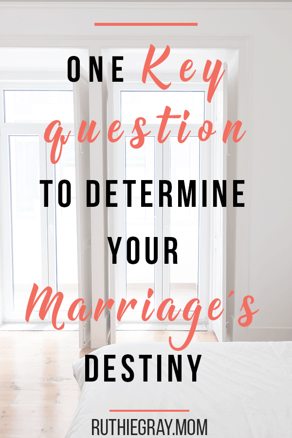 One key question that will determine your marriage's destiny