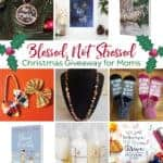 Blessed, not stressed Christmas giveaway for moms