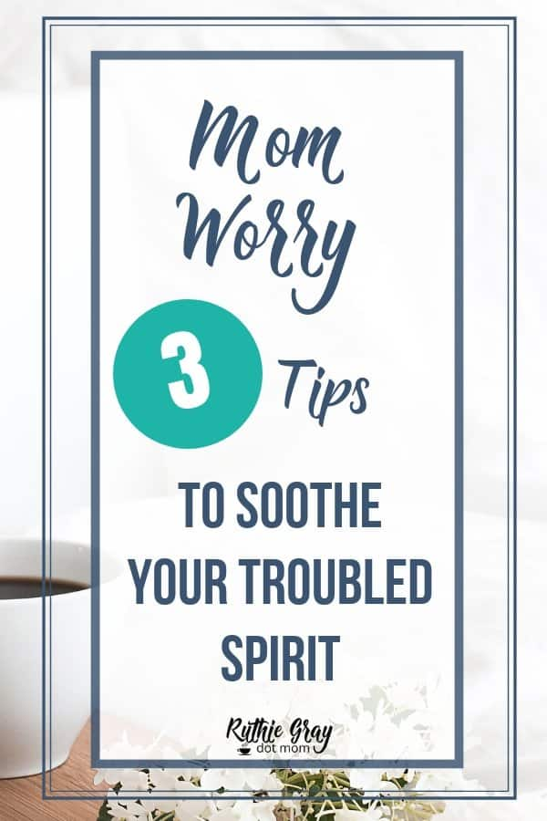 """Mom worry"" - every mom owns it. Motherhood equals anxiety, but the believing mom can claim comfort from these 3 quick steps to satisfaction and peace."