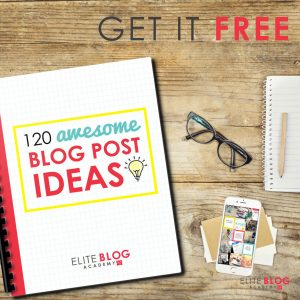 120 Awesome blog post ideas - get it free!