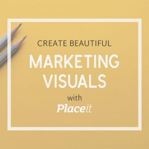 Create marketing visuals with placeit.net