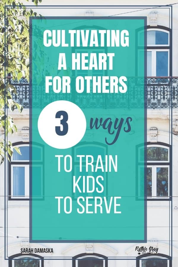 3 Ways to cultivate a heart for others in our children when it won't come naturally. Inspiration for how to use our own pain to meet other's needs.
