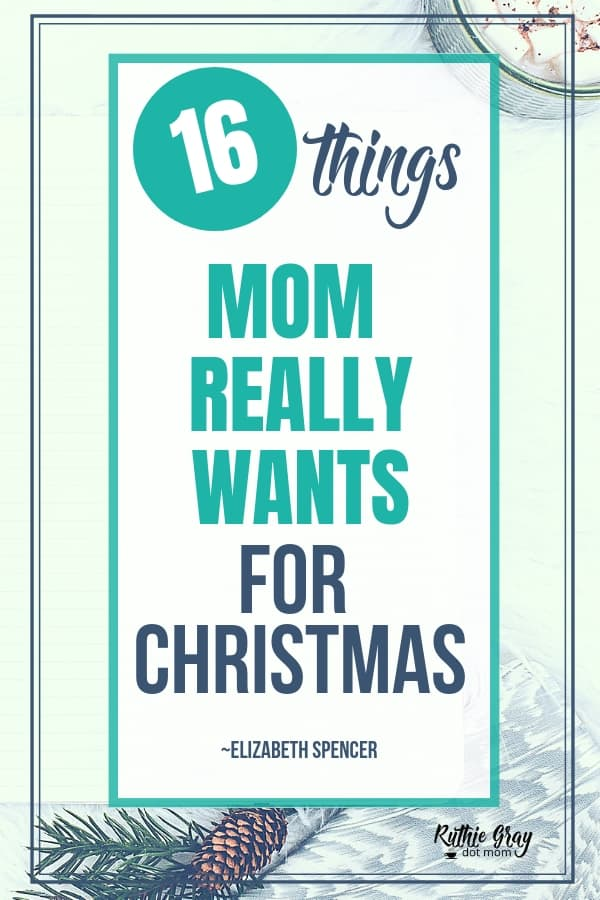 What mom wants for christmas;16 things she seriously would love that don't cost a dime. Perfect gifts for the mom who just needs peace. Read this, husbands.