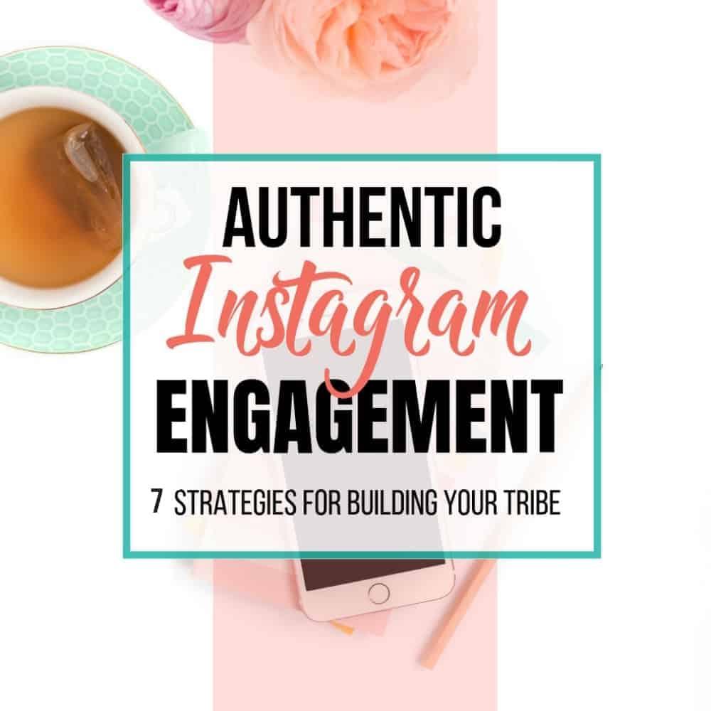 Authentic Instagram Engagement