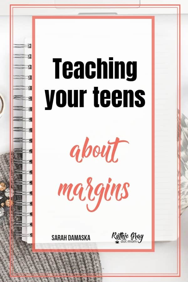 Teaching your teens about margins