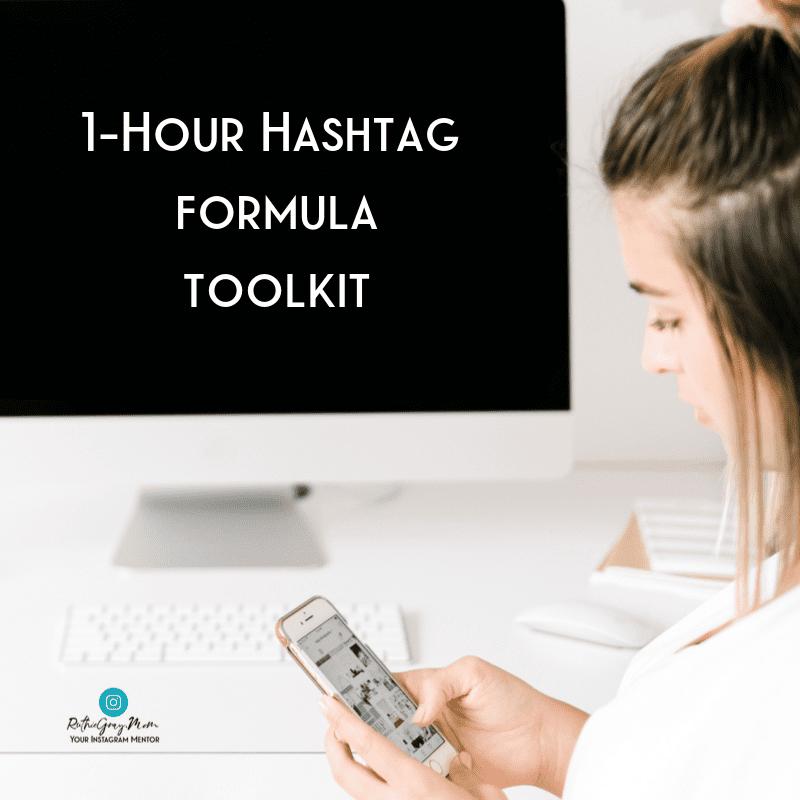 1-Hour Hashtag formula toolkit