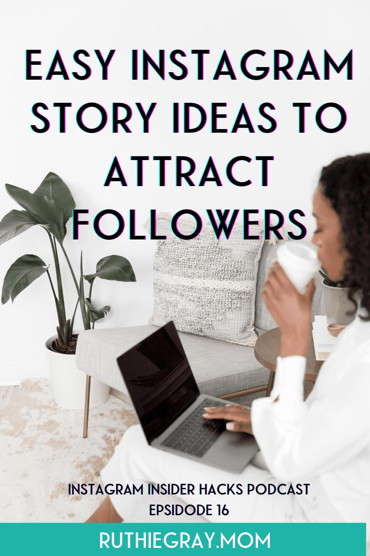 Easy Instagram Story Ideas
