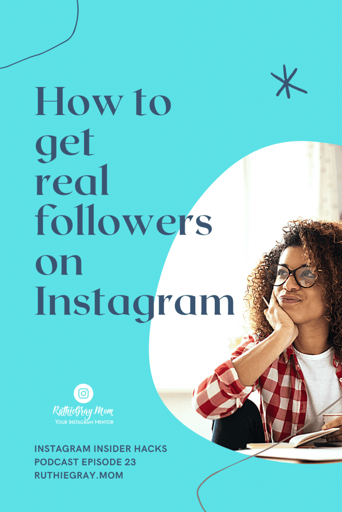How to get real followers on Instagram