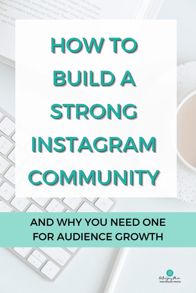 How to build a strong Instagram community