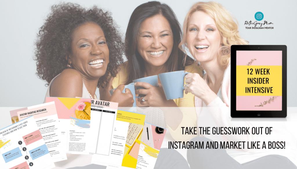 Instagram community 12-Week Insider Intensive