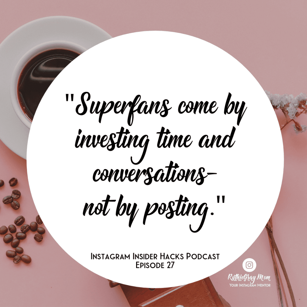 quote by Ruthie Gray on developing superfans and decoding analytics