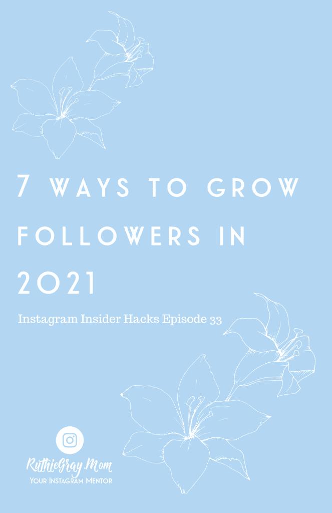 grow followers in 2021