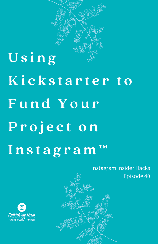 using kickstarter to fund your project pin