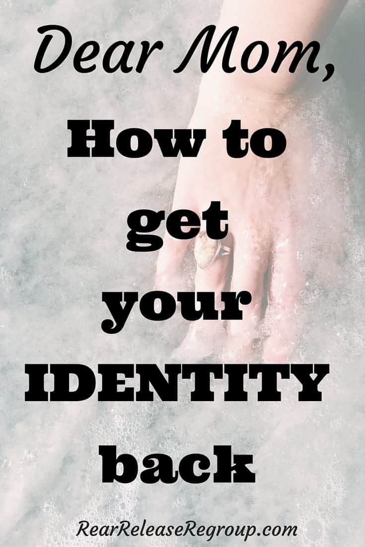 Dear mom series: How to get your identity back after motherhood. 7 practical tips for reestablishing your personal identity and gaining self-confidence.