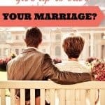 What would you give up to save your marriage?
