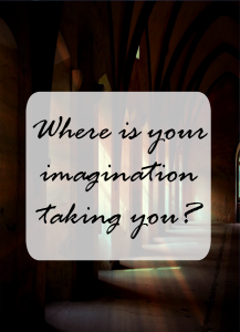 How to gain ground over your imagination