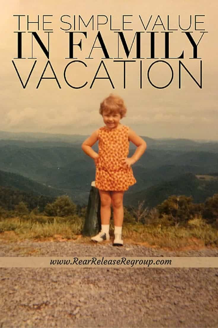 There's simple value in a family vacation. Why you should invest your time and effort even when the kids are young.